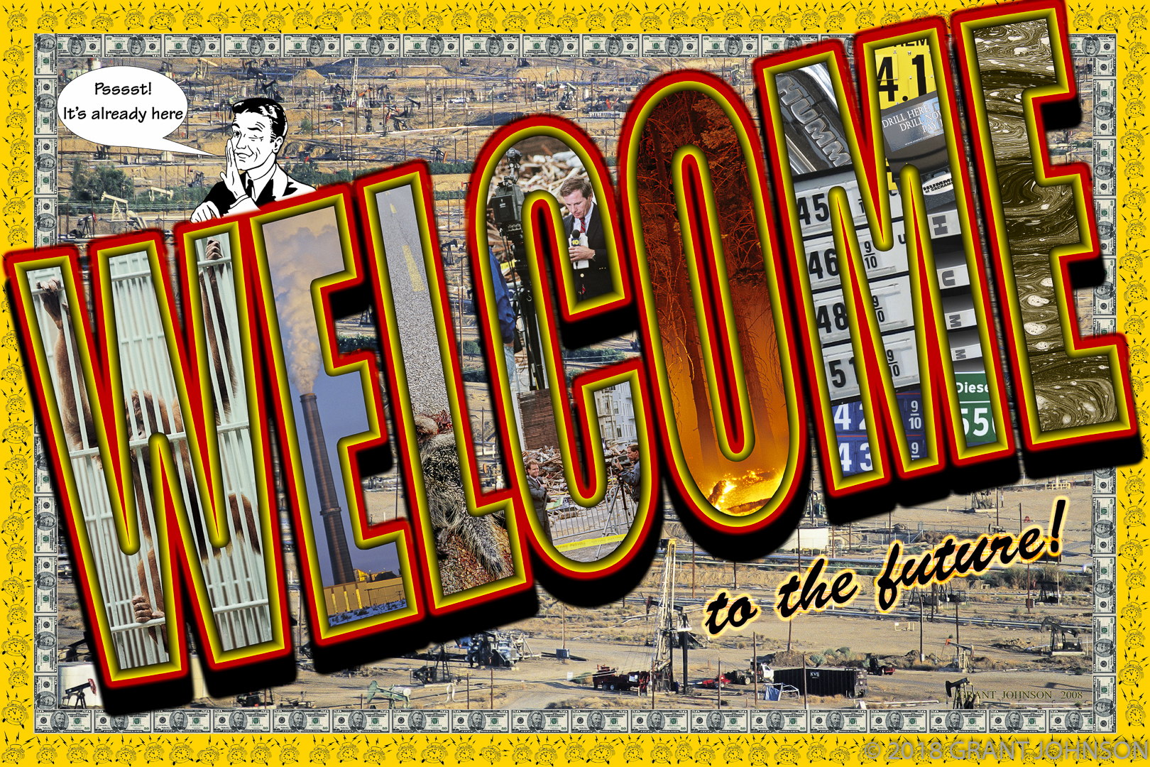 """The Welcome To the Future series is the expression of my concern about how our human existence is affecting all other life on earth. Our anthropocentric perspective reinforced by politics and advertising, encourages harmful behavior in the name of profit for large corporations. If our species expects to be around in a few hundred years, we must bring our existence into harmony with the rest of reality, otherwise the future will not be so welcoming...in fact, it may not exist for us. Each of the collections in Welcome to the Future contains multiple images which are constantly being updated. New categories are being added like """"Flora of the Future"""" and major updates to the """"Forests of the Future"""" as more and more forest is lost to wildfire. My website http://www.grantjohnson.net/gallerycat/Welcome_to_the_Future/14.html features current links to news of these topics."""